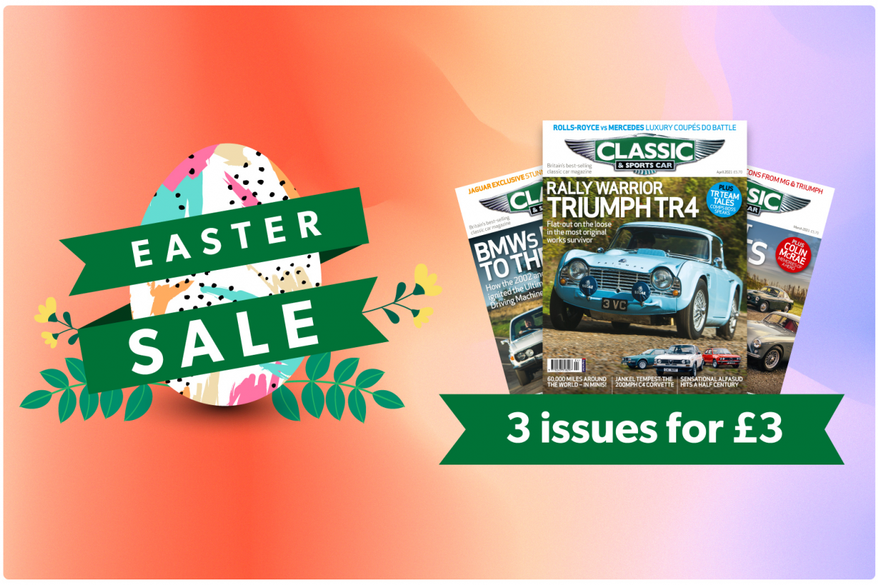 Classic & Sports Car – Get 3 issues of C&SC for only £3 this Easter