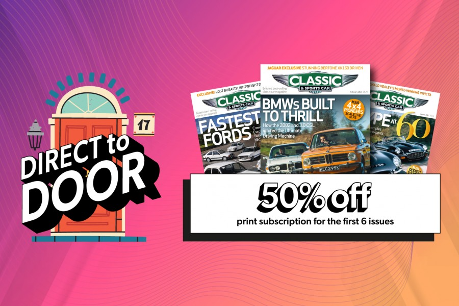 Classic & Sports Car – get a 50% discount on the first six issues of a print subscription